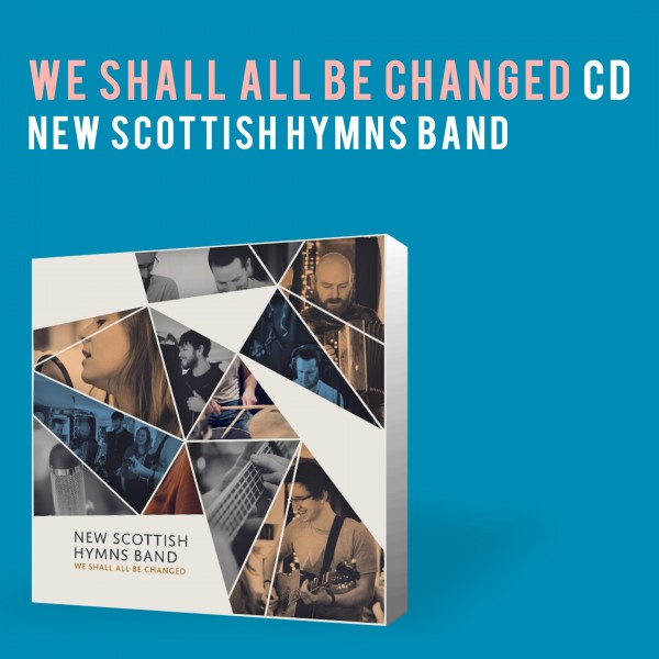 we shall all be changed CD product image